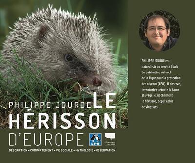 LE HERISSON D'EUROPE JOURDE, PHILIPPE DELACHAUX