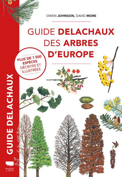 GUIDE DELACHAUX DES ARBRES D-EUROPE JOHNSON/MORE DELACHAUX