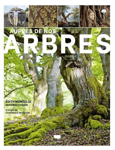 AUPRES DE NOS ARBRES MONTELLE, EDITH  DELACHAUX