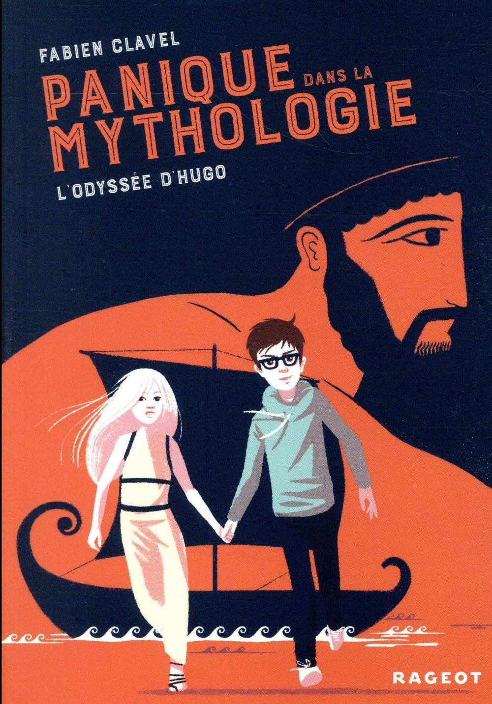 PANIQUE DANS LA MYTHOLOGIE T.1  -  L'ODYSSEE D'HUGO Clavel Fabien Rageot