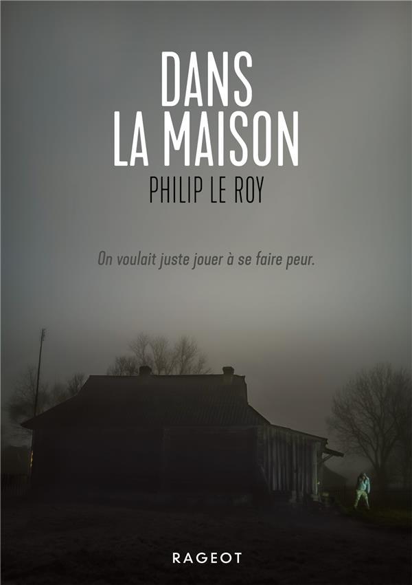 LE ROY, PHILIP - DANS LA MAISON