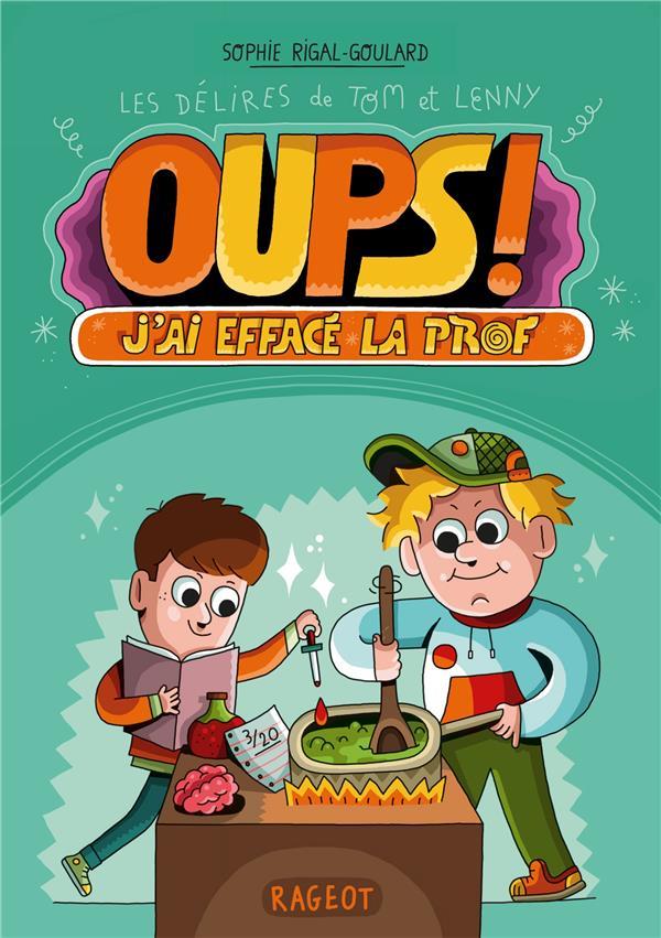OUPS ! J-AI EFFACE LA PROF