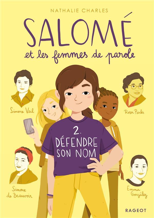 SALOME ET LES FEMMES DE PAROLE T.2  -  DEFENDRE SON NOM