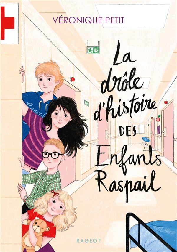 LA DROLE D'HISTOIRE DES ENFANTS RASPAIL -