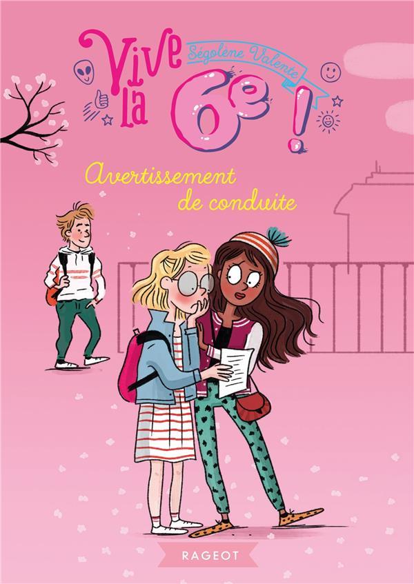 VIVE LE 6E !  -  AVERTISSEMENT DE CONDUITE VALENTE SEGOLENE RAGEOT
