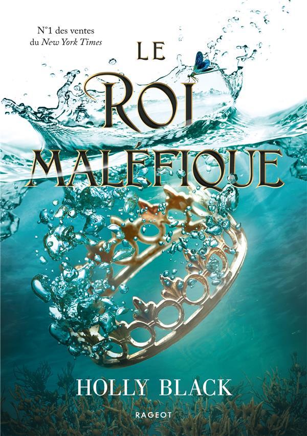 LE ROI MALEFIQUE BLACK HOLLY RAGEOT
