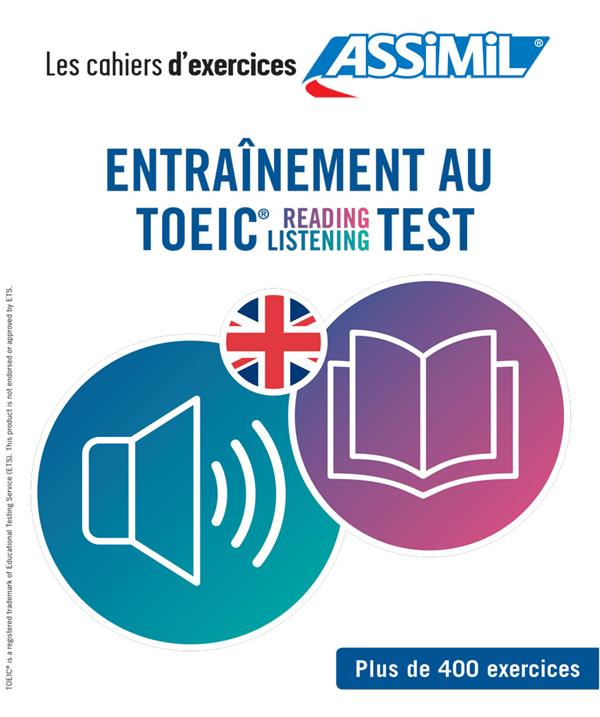 ENTRAINEMENT AU TOEIC, READING-LISTENING, TEST