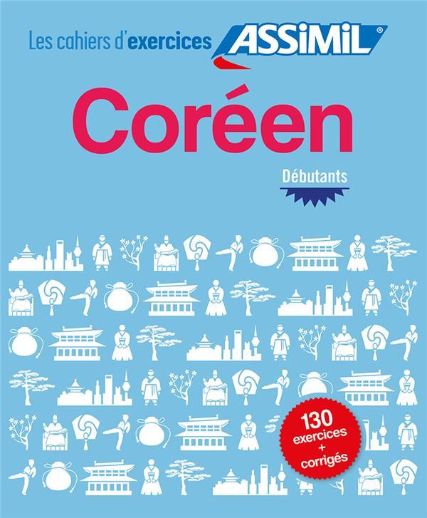 COREEN  -  DEBUTANTS  -  130 EXERCICES et LEURS CORRIGES