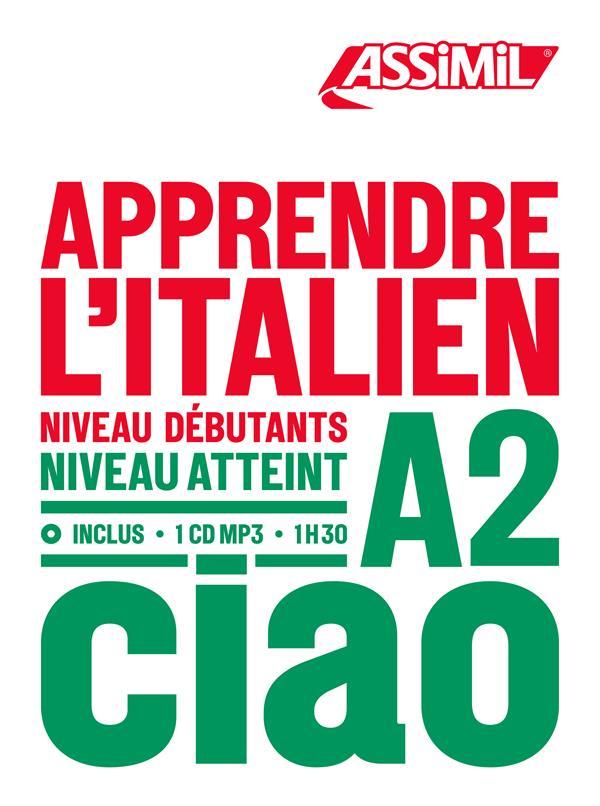 APPRENDRE L'ITALIEN NIVEAU A2 BENEDETTI, FEDERICO ASSIMIL