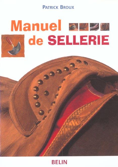 MANUEL DE SELLERIE BROUX BELIN