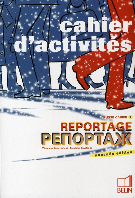 RUSSE CAHIER T.1  -  CAHIER D'ACTIVITE  -  REPORTAGE (EDITION 2005)