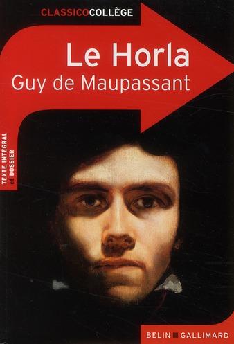 LE HORLA MAUPASSANT GUY DE BELIN