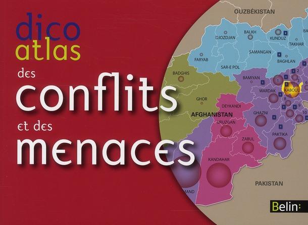 DICO-ATLAS DES MENACES ET CONFLITS DENECE/POULOT BELIN