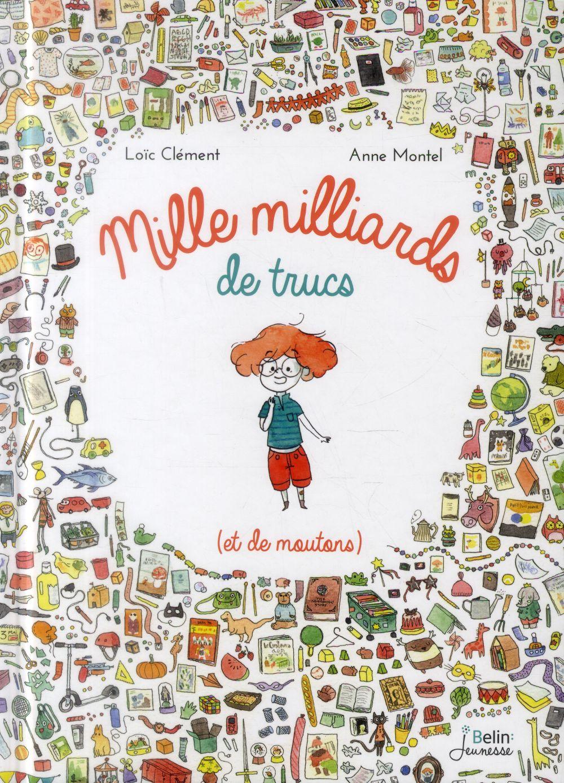 MILLE MILLIARDS DE TRUCS (ET DE MOUTONS)