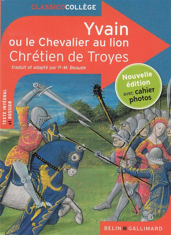 YVAIN OU LE CHEVALIER AU LION Chrétien de Troyes Belin