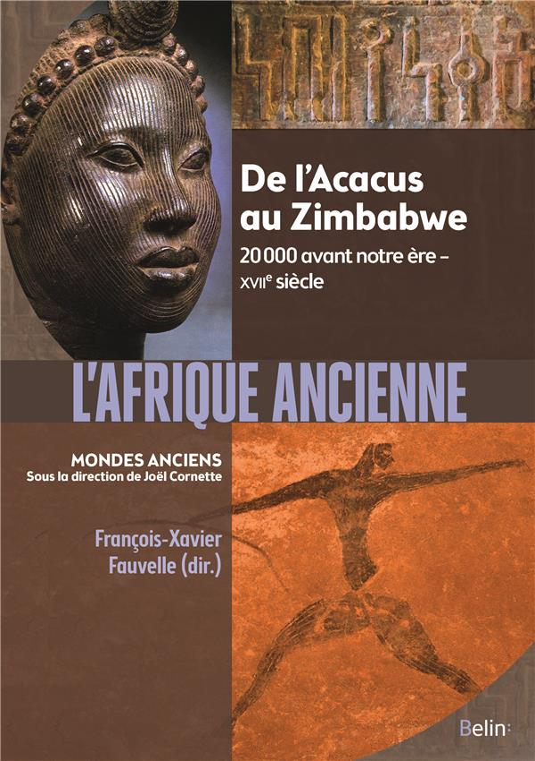 L-AFRIQUE ANCIENNE - DE L-ACAC CORNETTE/FAUVELLE BELIN