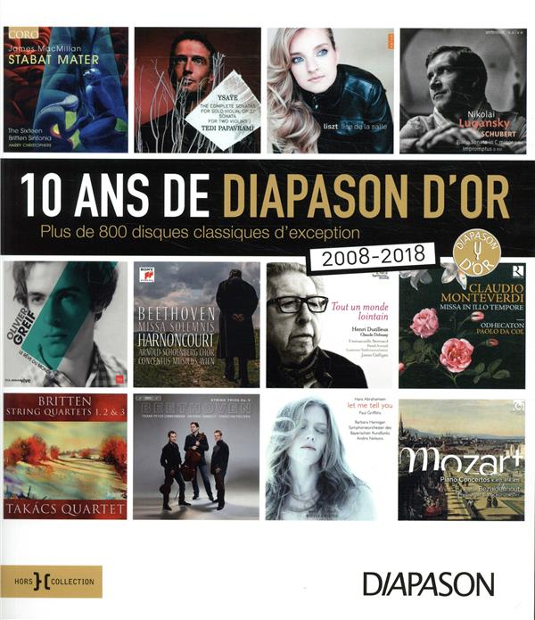 10 ANS DE DIAPASON D'OR COLLECTIF HORS COLLECTION