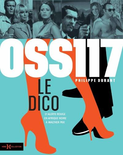 OSS 117, LE DICO DURANT, PHILIPPE HORS COLLECTION