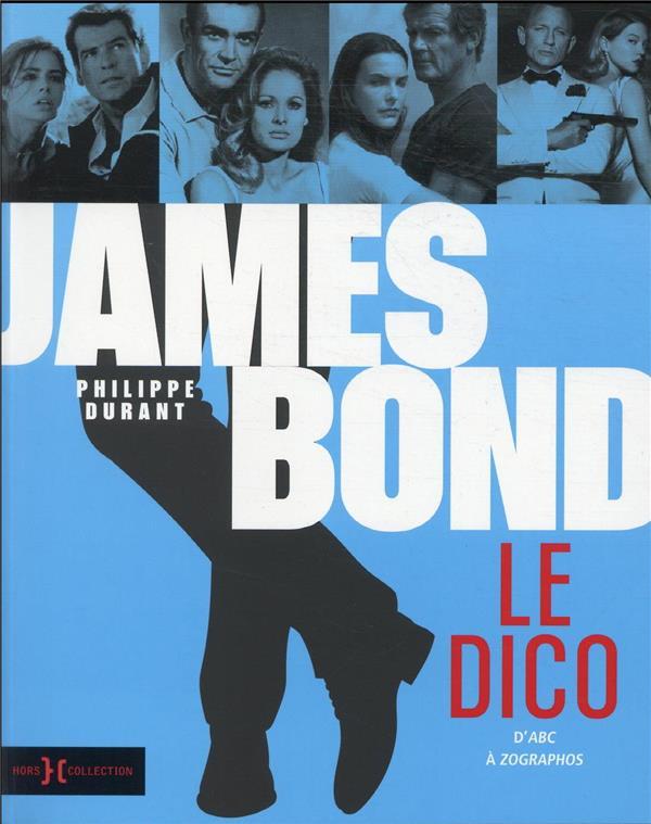 JAMES BOND, LE DICO