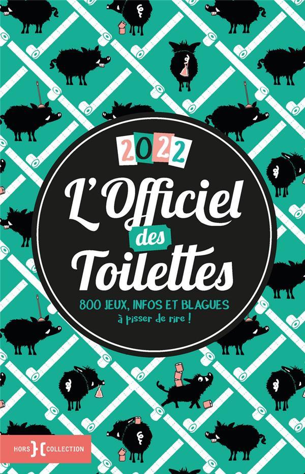 L'OFFICIEL DES TOILETTES (EDITION 2022) COSETTE WALTER HORS COLLECTION