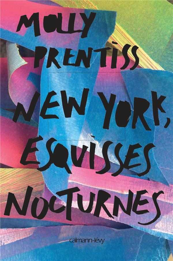 NEW YORK ESQUISSES NOCTURNES