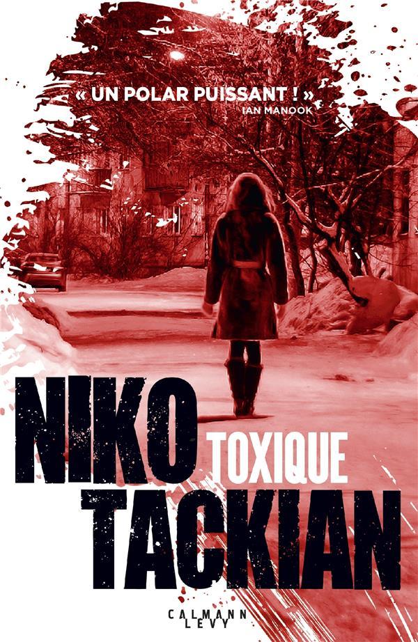 Tackian Nicolas - TOXIQUE