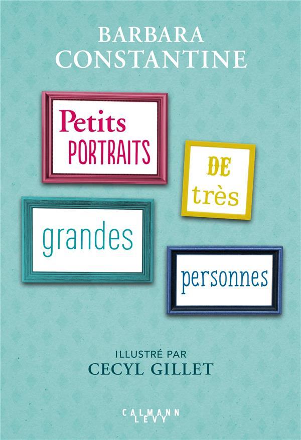 PETITS PORTRAITS DE TRES GRANDES PERSONNES