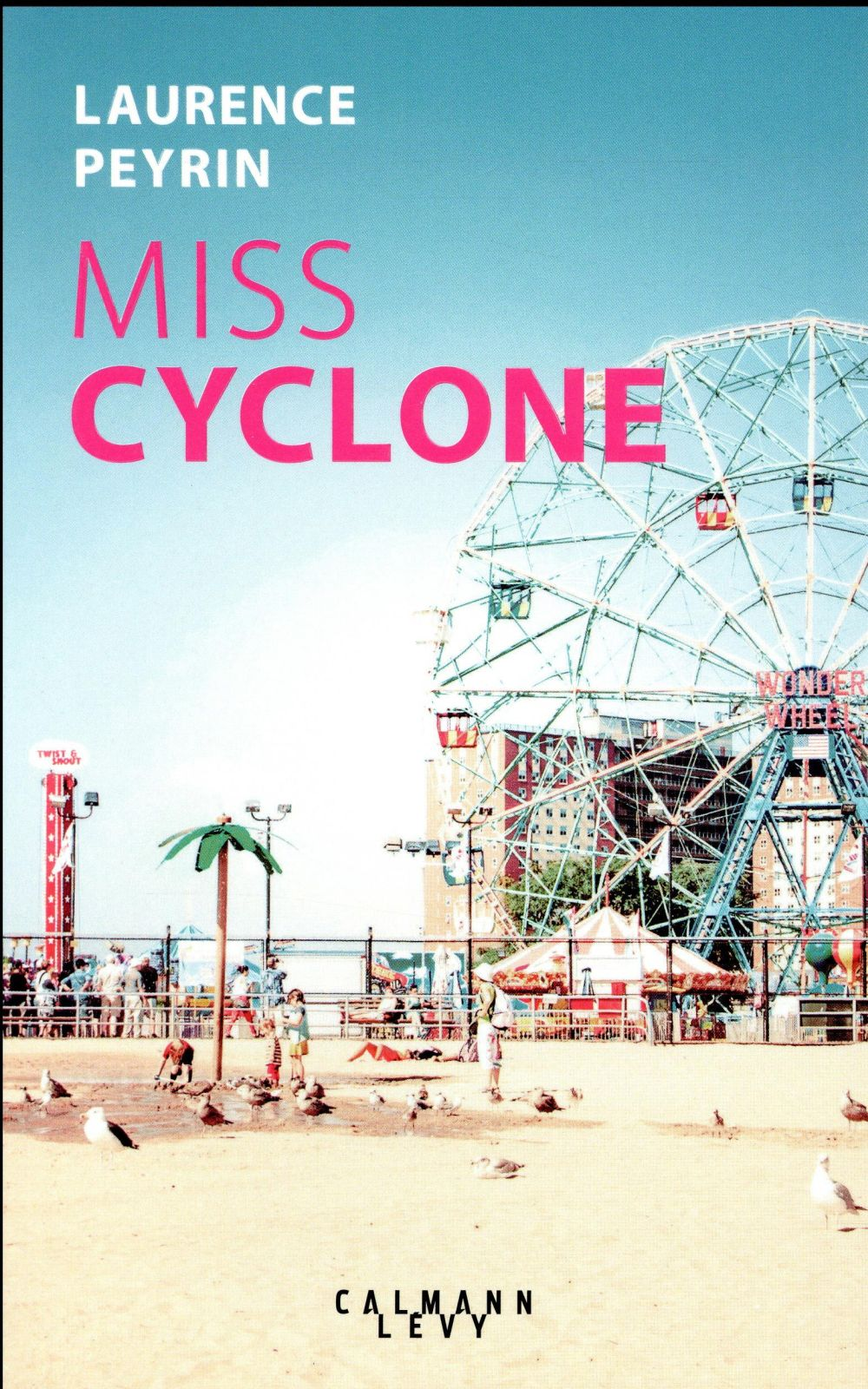 Peyrin Laurence - MISS CYCLONE