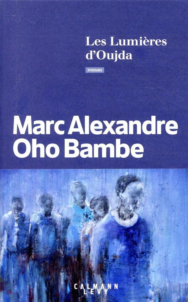 LES LUMIERES D'OUJDA OHO BAMBE M A. CALMANN-LEVY