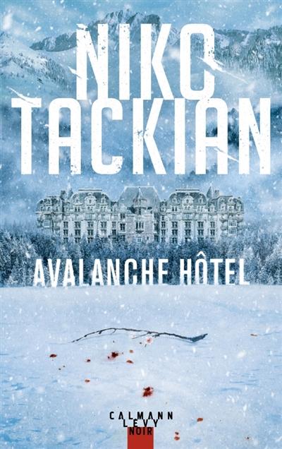 TACKIAN NIKO - AVALANCHE HOTEL