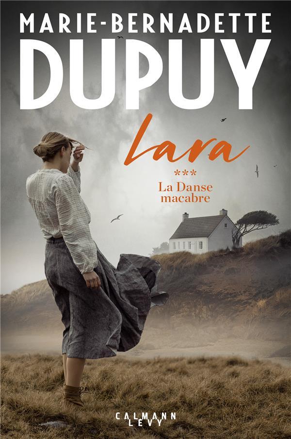 LARA TOME 3 - LA DANSE MACABRE DUPUY M-B. CALMANN-LEVY