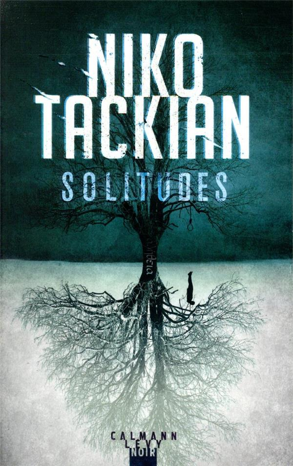 SOLITUDES TACKIAN NIKO CALMANN-LEVY