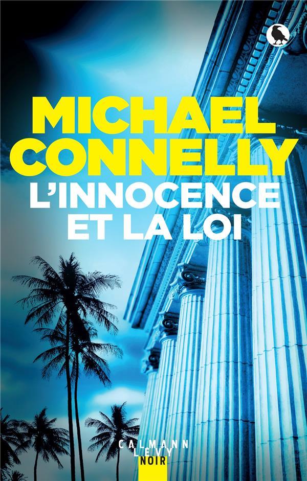 MICKEY HALLER T.6 : L'INNOCENCE ET LA LOI