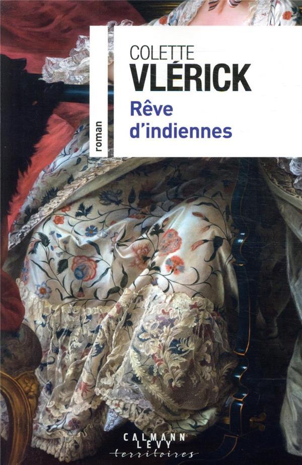REVE D'INDIENNES VLERICK, COLETTE CALMANN-LEVY