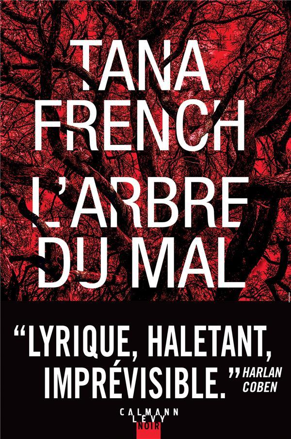 L'ARBRE DU MAL FRENCH TANA CALMANN-LEVY