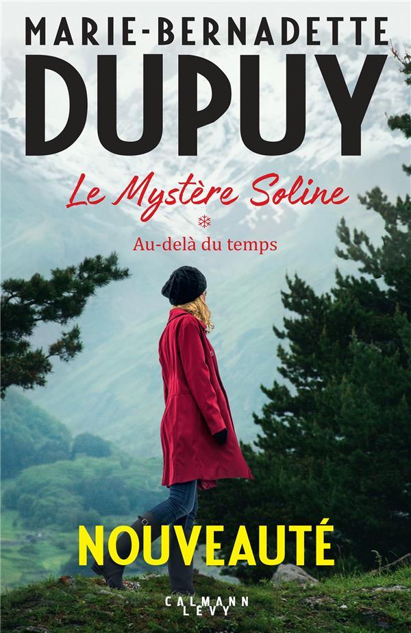 LE MYSTERE SOLINE, T1 - AU-DEL DUPUY M-B. CALMANN-LEVY