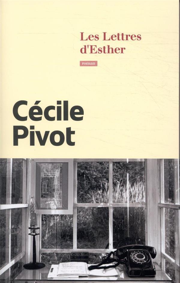 LES LETTRES D'ESTHER PIVOT CECILE CALMANN-LEVY