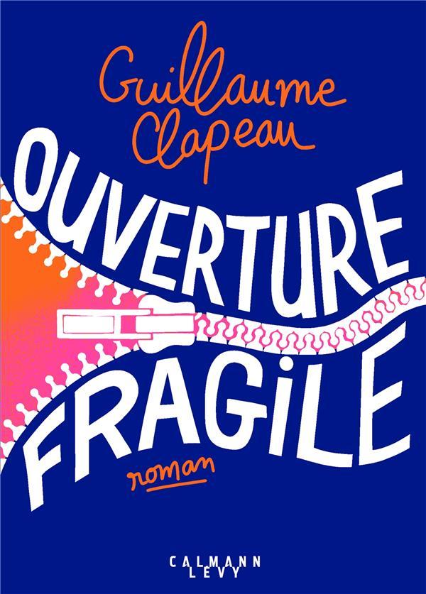 OUVERTURE FRAGILE