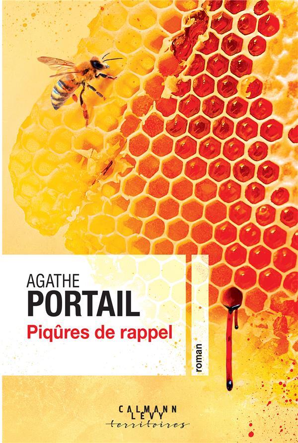 PIQURES DE RAPPEL PORTAIL, AGATHE CALMANN-LEVY