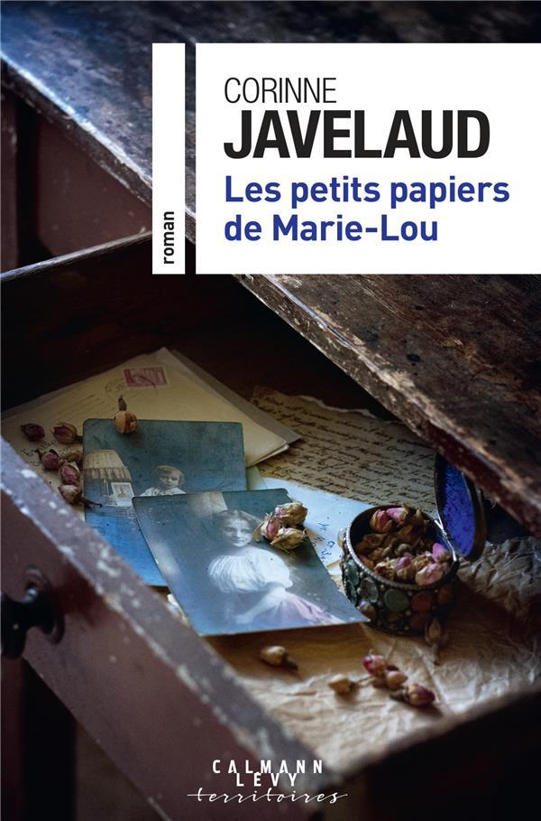JAVELAUD, CORINNE - LES PETITS PAPIERS DE MARIE-LOU