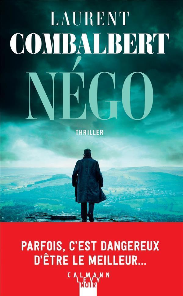 NEGO COMBALBERT, LAURENT CALMANN-LEVY