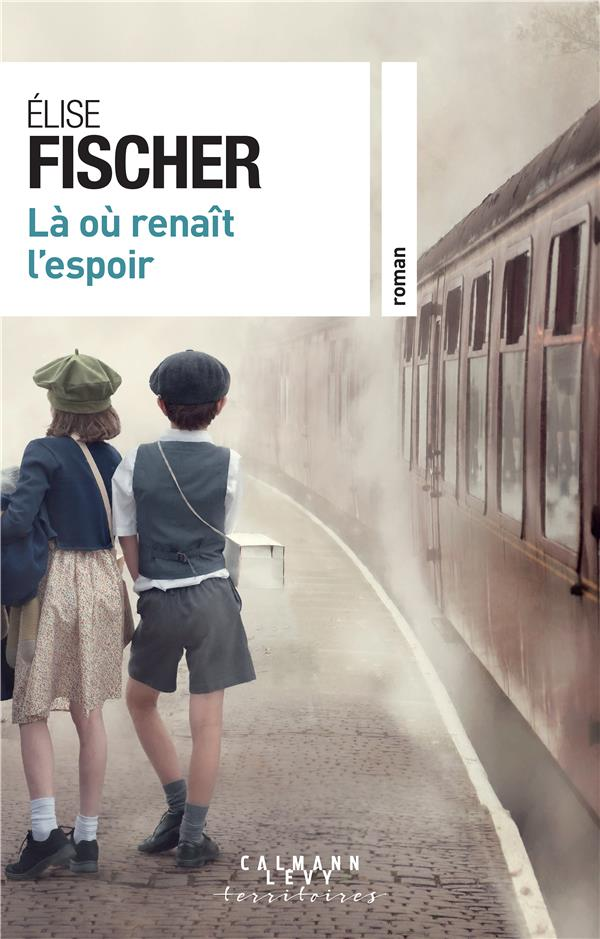 LA OU RENAIT L'ESPOIR FISCHER ELISE CALMANN-LEVY