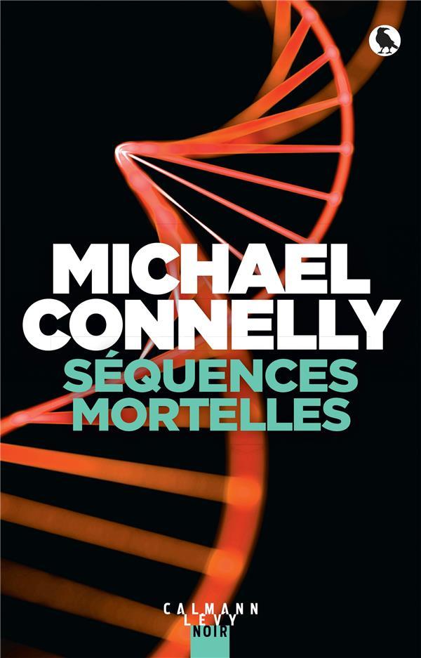 SEQUENCES MORTELLES CONNELLY MICHAEL CALMANN-LEVY