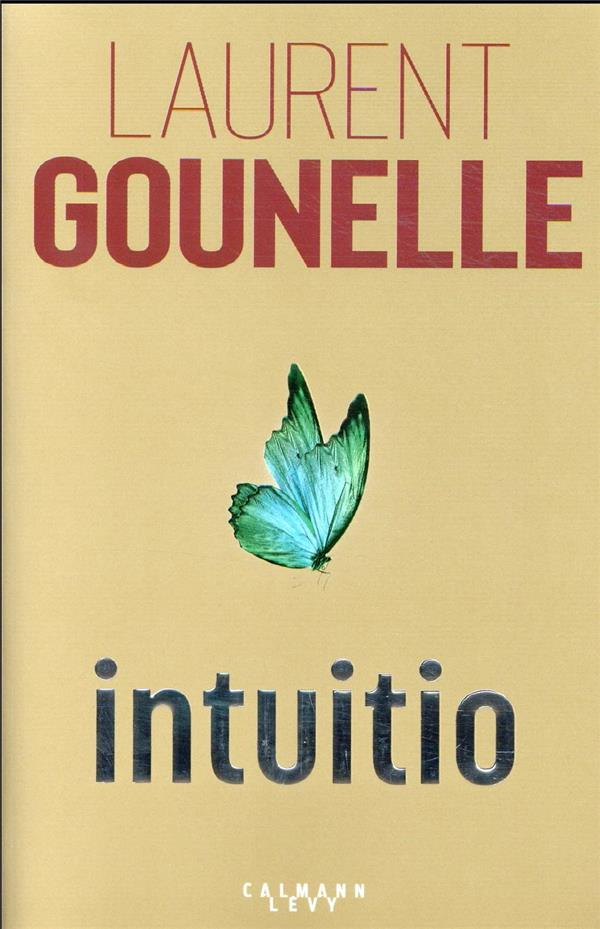 INTUITIO GOUNELLE, LAURENT CALMANN-LEVY