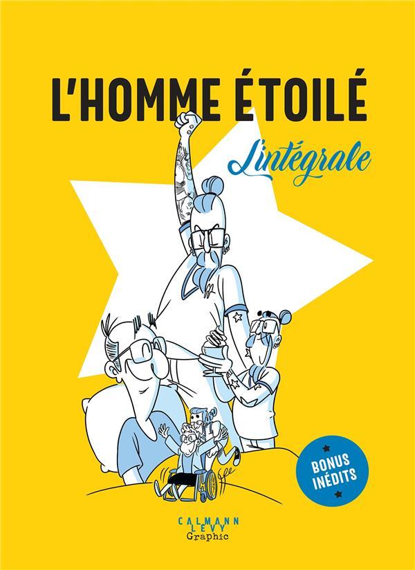 L'HOMME ETOILE :L'INTEGRALE L-HOMME ETOILE CALMANN-LEVY