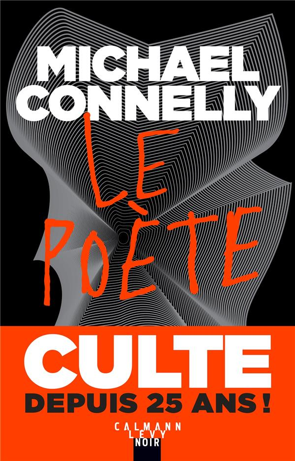 LE POETE CONNELLY MICHAEL CALMANN-LEVY