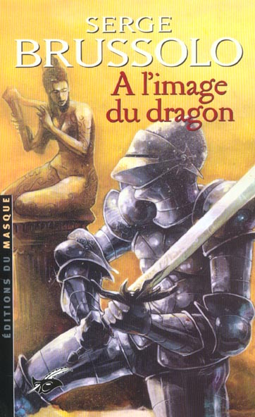 A L'IMAGE DU DRAGON BRUSSOLO SERGE EDITIONS DU MASQUE