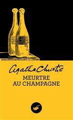 Meurtre au champagne Christie Agatha Ed. du Masque
