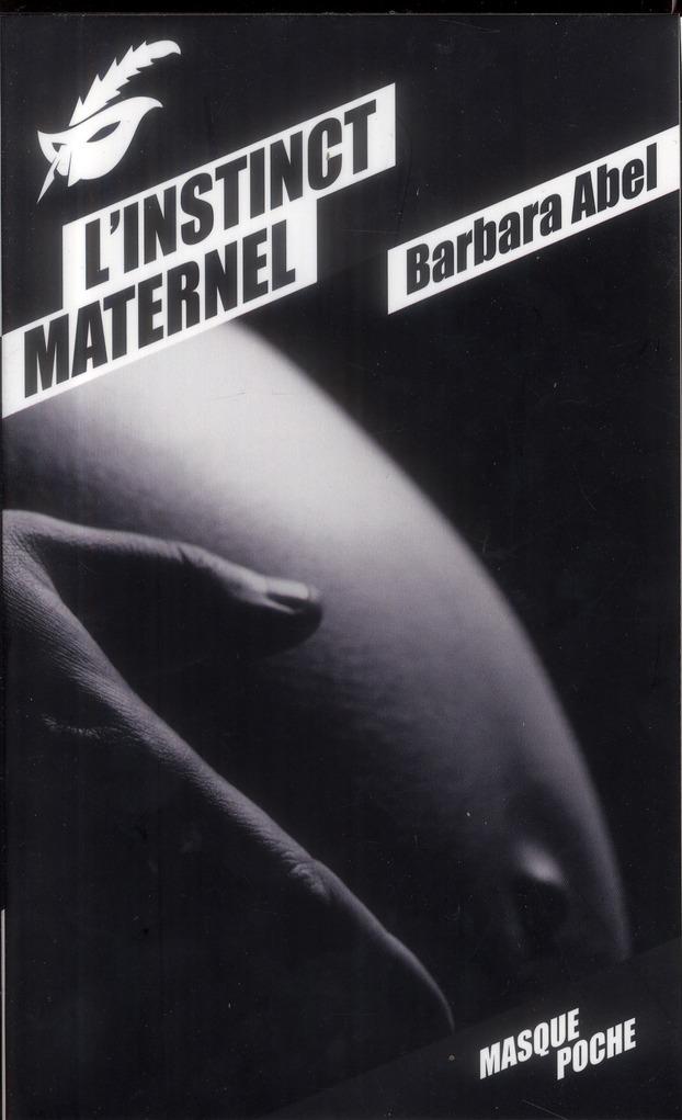 Abel Barbara - L'INSTINCT MATERNEL