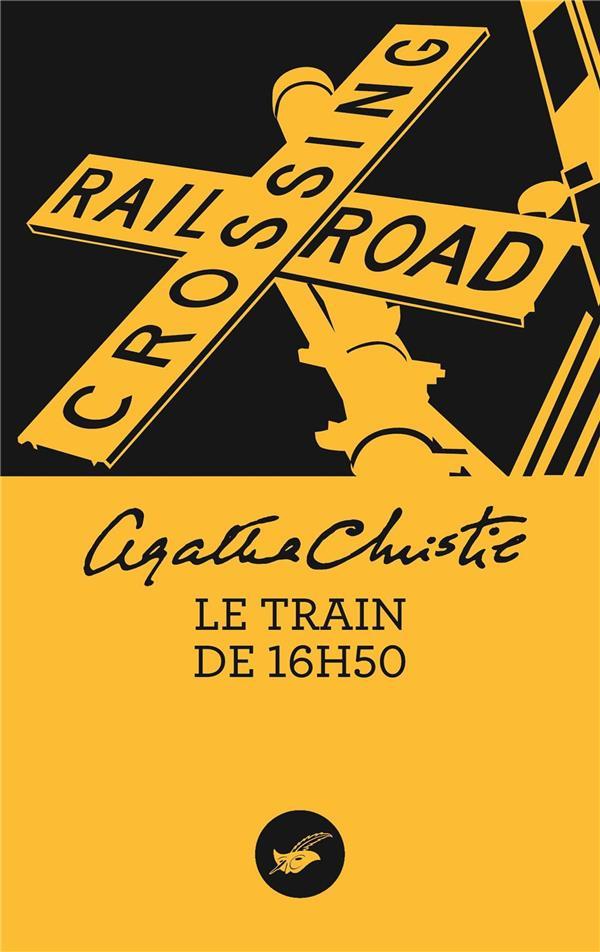 LE TRAIN DE 16H50 Christie Agatha Ed. du Masque
